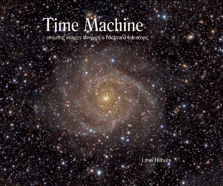 View Time Machine by Lynn Hilborn