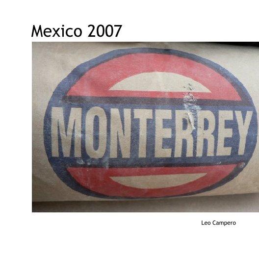 Ver Mexico 2007 por Leo Campero