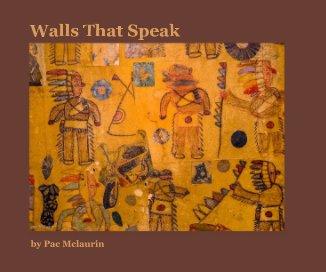 Walls That Speak book cover
