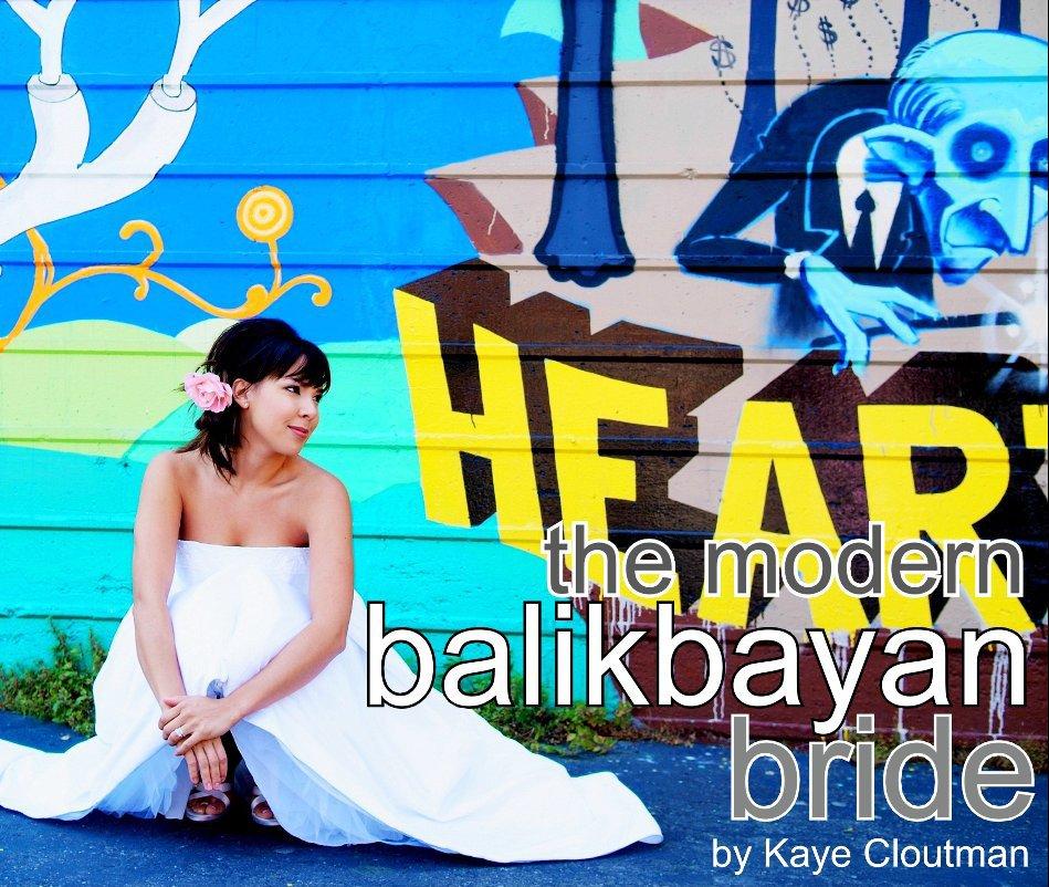View The Modern Balikbayan Bride by Kaye Cloutman