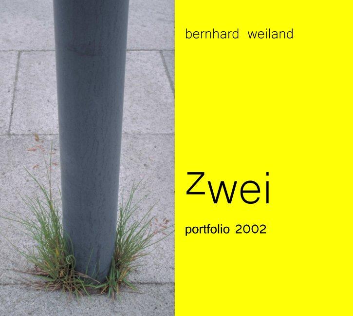 zwei nach Bernhard Weiland anzeigen