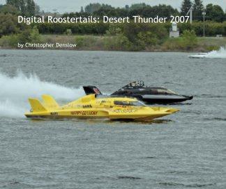 Digital Roostertails: Desert Thunder 2007 (2nd Ed.) book cover