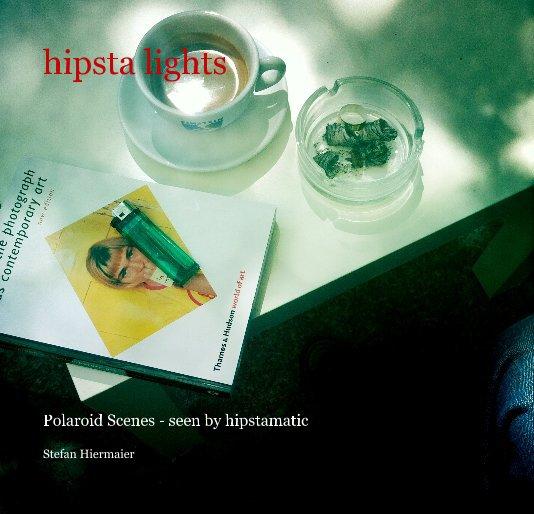 hipsta lights nach Stefan Hiermaier anzeigen