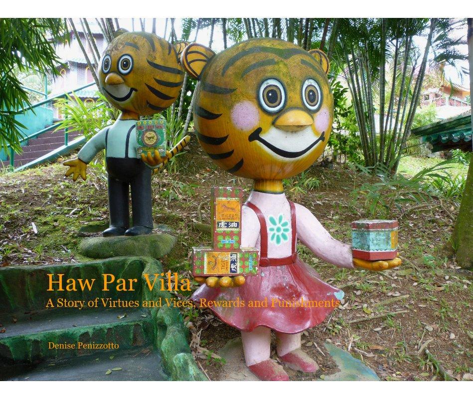 View Haw Par Villa by Denise (Penizzotto) Gieseke