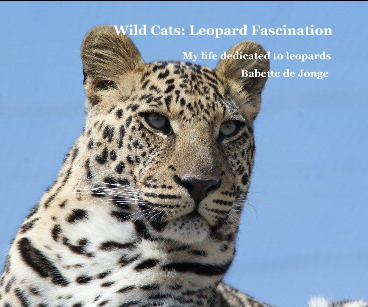 Bekijk Wild Cats: Leopard Fascination op Babette de Jonge
