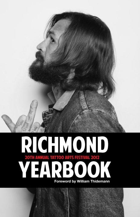 View 20th Annual Richmond Tattoo Arts Festival YEAR BOOK [Hard Cover] by Ken Penn