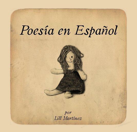 View Poesía en Español by Lill Martinez