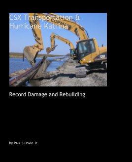 CSX Transportation And Hurricane Katrina book cover