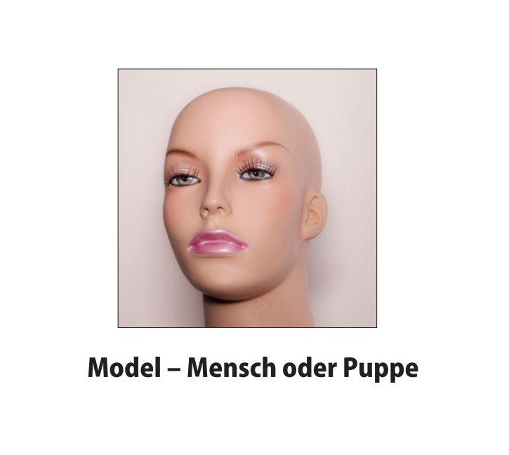 Model - Mensch oder Puppe nach Helmut Reitbauer anzeigen