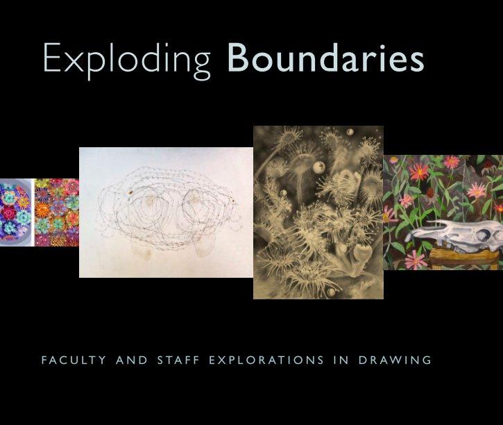 View Exploding Boundaries by Joseph Scheer
