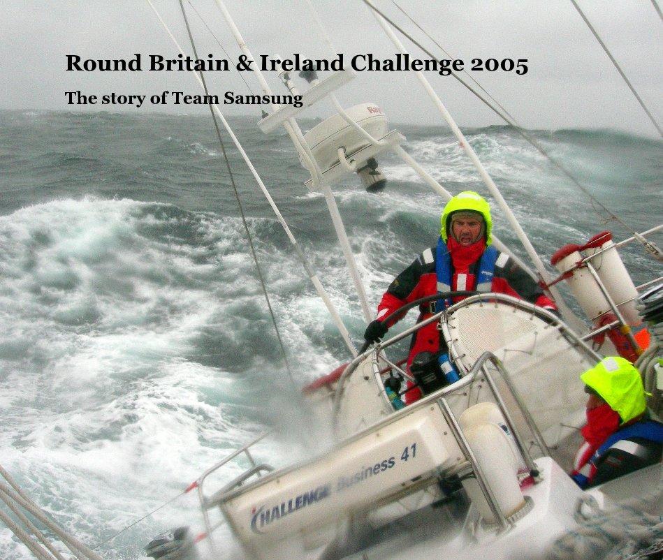 View Round Britain & Ireland Challenge 2005 by Ken Douglas
