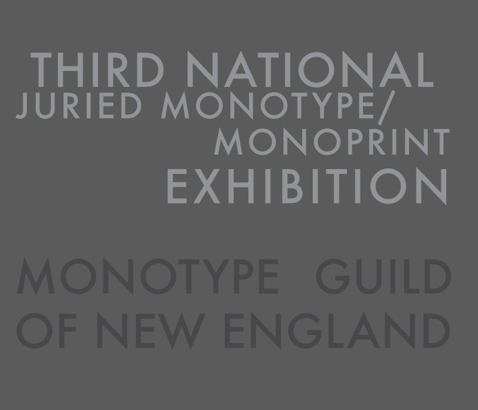 View 3rd National Juried Monotype Exhibition by Monotype Guild of New England