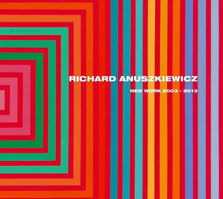 View RICHARD ANUSZKIEWICZ by Loretta Howard Gallery
