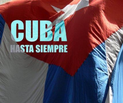 Cuba: Hasta Siempre book cover