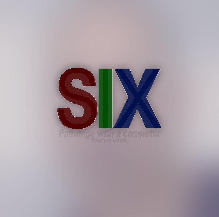 View SIX by Teoman Irmak