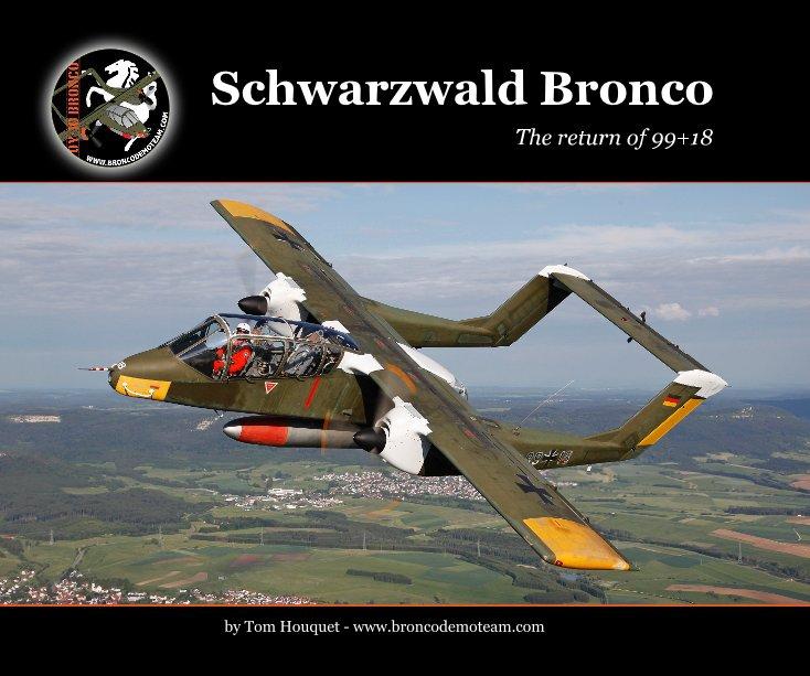 View Schwarzwald Bronco by Tom Houquet - www.broncodemoteam.com