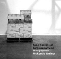 Food Pantries of Fargo/Moorhead book cover