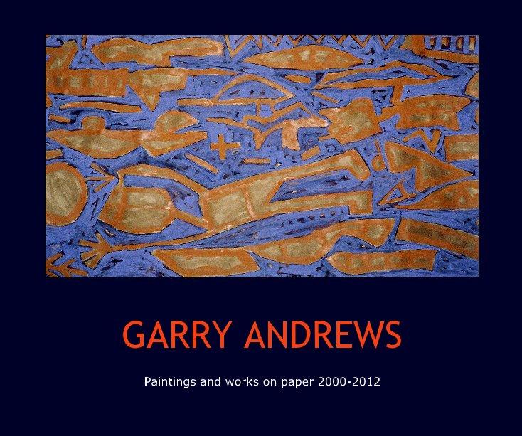 View GARRY ANDREWS by artexpert