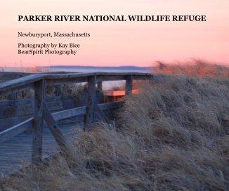 PARKER RIVER NATIONAL WILDLIFE REFUGE book cover