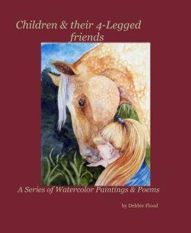 Children & their 4-Legged friends book cover
