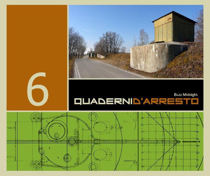 Visualizza Quaderni d'Arresto 6 di Buzz Midnight