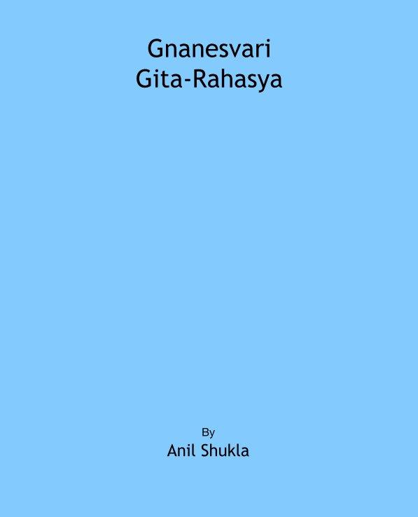 View Gnanesvari Gita-Rahasya by By Anil Shukla