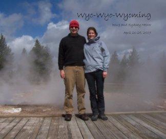 Wyo-Wyo-Wyoming book cover