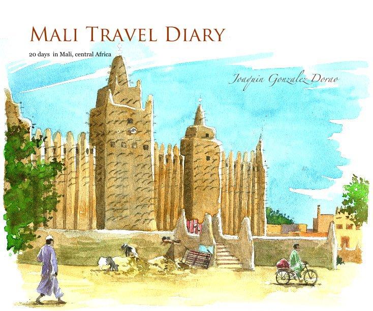 View Mali Travel Diary by Joaquin Gonzalez Dorao