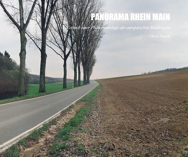 PANORAMA RHEIN MAIN nach Oliver Hauck anzeigen