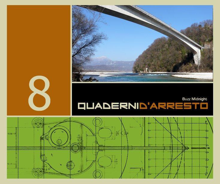 Visualizza Quaderni d'Arresto 8 di Buzz Midnight