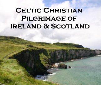 Celtic Tour of Ireland and Scotland book cover