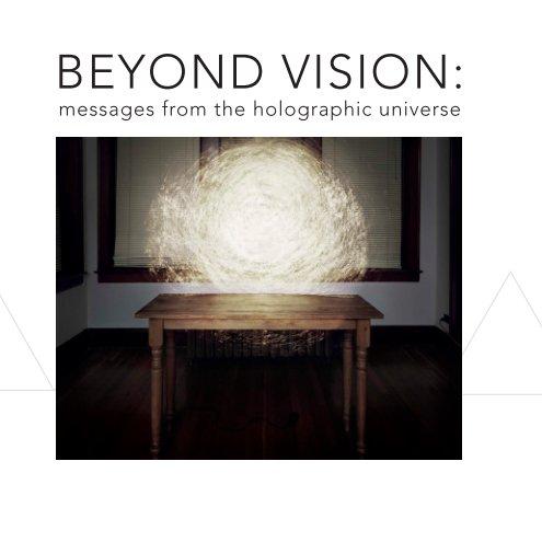 View Beyond Vision by Elizabeth Kauffman