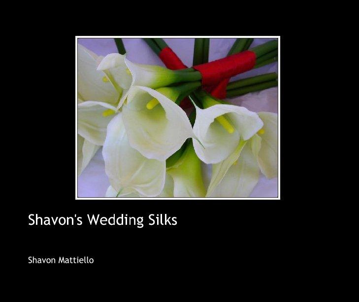 Ver Shavon's Wedding Silks por Shavon Mattiello
