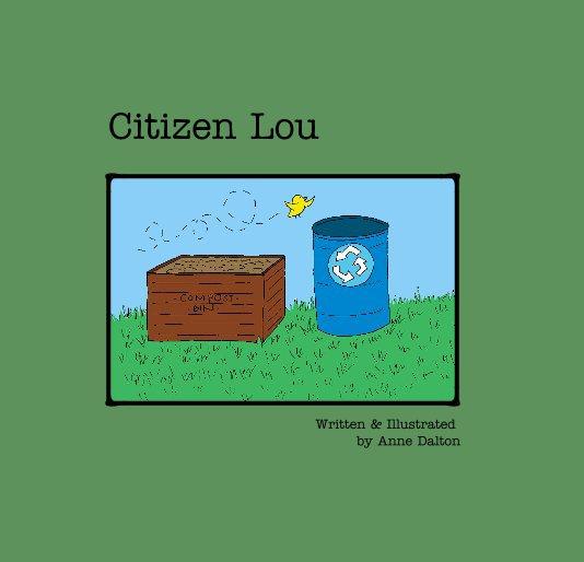 View Citizen Lou by A. Dalton