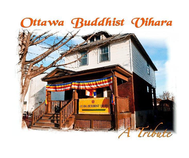 View Ottawa Buddhist Vihara by Mohan & Aruna