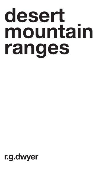 View Desert Mountain Ranges by R G Dwyer by Nick Garner
