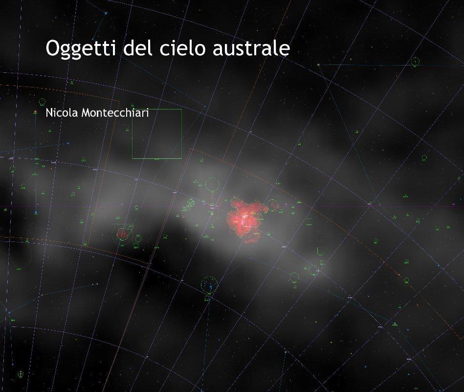 View Oggetti del cielo australe by Nicola Montecchiari