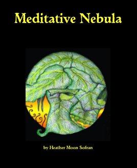 Meditative Nebula book cover
