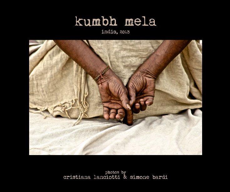 Visualizza India - Kumbh Mela 2013 di Cristiana Lanciotti & S. Bardi