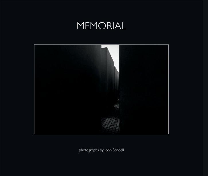 View MEMORIAL by John Sandell