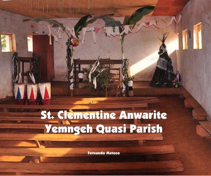 View St. Clementine Anwarite Yemngeh Quasi Parish by Fernando Matoso