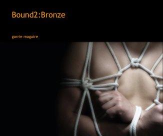 Bound2:Bronze book cover