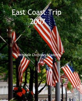 East Coast Trip 2007 book cover