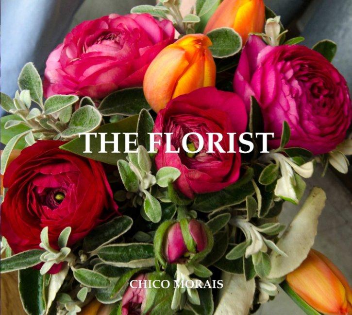 View The Florist by Chico Morais