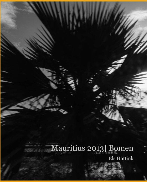 Bekijk Mauritius 2013|Bomen op Els Hattink