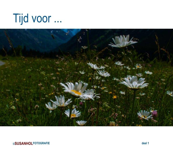 View Tijd voor ... by Susan Hol