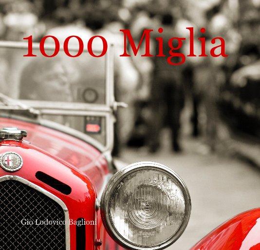View 1000 miglia 18x18 by Gio Lodovico Baglioni