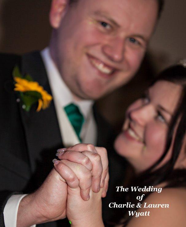 View The Wedding of Charlie & Lauren Wyatt by SuperKick Media