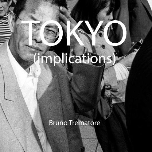 Tokyo nach Bruno Trematore anzeigen