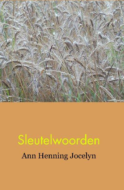 View Sleutelwoorden by Ann Henning Jocelyn